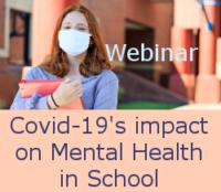 Covid's impact on Mental Health in School