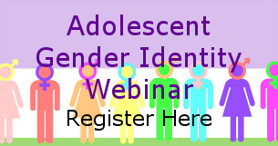 Webinar on adolescent gender identity